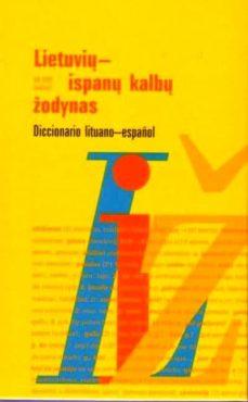 lietuviu-ispanu kalbu zodynas= diccionario lituano español-alfonso rascon-9789986465607