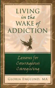 living in the wake of addiction-9780996696104