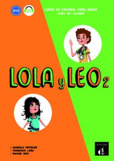 lola y leo 2 libro del alumno. a1.2-9788416347711