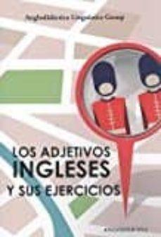 los adjetivos ingleses y sus ejercicios-9788494245350