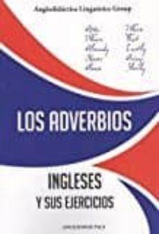 los adverbios ingleses y sus ejercicios-9788494245367