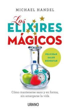 los elixires magicos-michael handel-9788479539788