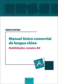 manual lexico-comercial de lengua china: habilidades sociales b2-gabriel terol rojo-9788491340492