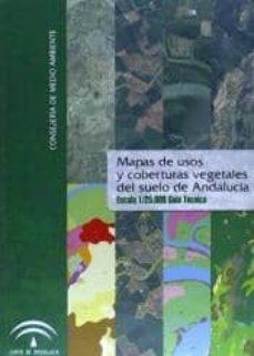 mapa de usos y coberturas vegetales del suelo de andalucía. guía técnica-enrique; g�mez ram�rez, mar�a francisca; moreira, j. m. frieyro lara-9788496776074