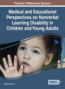 medical and educational perspectives on nonverbal learning disability in children and young adults-9781466695399