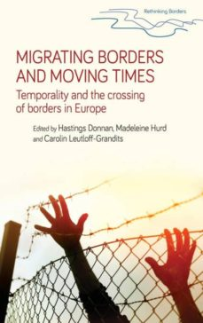 migrating borders and moving times-9781526115386