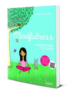 mindfulness: 20 secretos para vivir mejor-marine locatelli-9788468331386