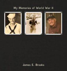 my memories of world war ii-9780974006413