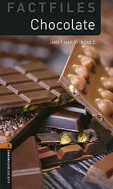 oxford bookworms factfiles 2. chocolate (+ mp3)-9780194637749