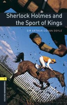 oxford bookworms library 1. sherlock holmes and the sport kings (+ mp3)-9780194620369
