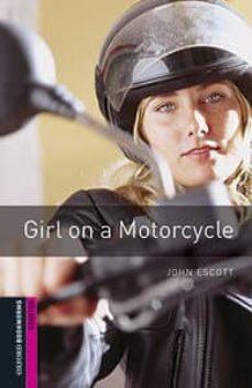 oxford bookworms library starter. girl on a motorcycle (+ mp3)-john escott-9780194620239