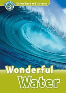 oxford read and discover 3. wonderful water (+ mp3)-9780194021890