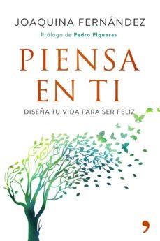 piensa en ti-joaquina fernandez garcia-9788499986036