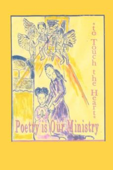 poetry is our ministry to touch the heart-9780976854005