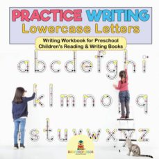 practice writing lowercase letters  writing workbook for preschool  childrens reading  writing books-9781541926103