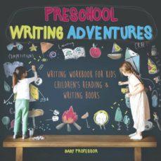 preschool writing adventures  writing workbook for kids  childrens reading  writing books-9781541926080