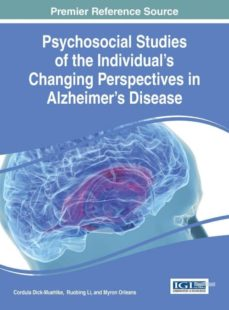psychosocial studies of the individuals changing perspectives in alzheimers disease-9781466684782