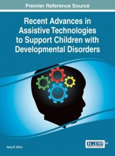 recent advances in assistive technologies to support children with developmental disorders-9781466683952