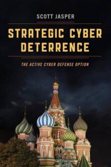 strategic cyber deterrence-9781538104897