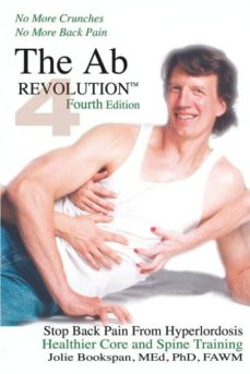 the ab revolution fourth edition - no more crunches no more back pain-9780972121484