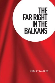 the far right in the balkans-9781526117021