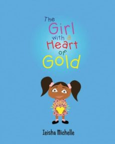 the girl with a heart of gold-9780996584609