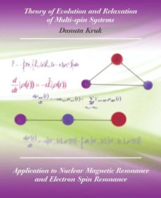 theory of evolution and relaxation in multi-spin systems-9781845491765
