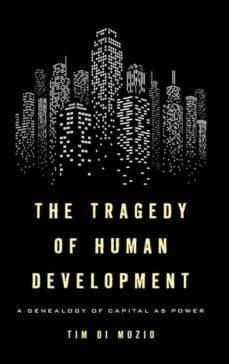 tragedy of human development-9781783487134