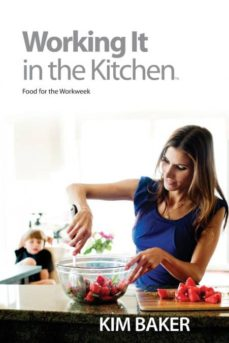 working it in the kitchen-9780990669210