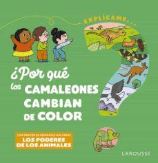 ¿por que los camaleones cambian de color?-emmanuelle kecir-lepetit-9788418473494