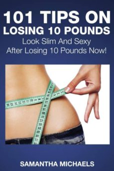 101 tips on losing 10 pounds-9781632872852