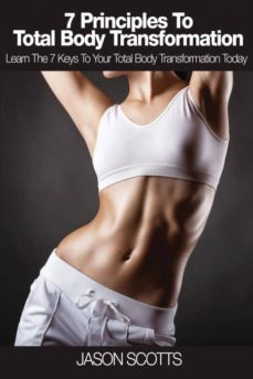7 principles to total body transformation-9781632878960