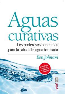 aguas curativas: los poderosos beneficios para la salud del agua ionizada-ben jonson-9788441434332
