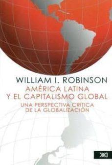 américa latina y el capitalismo global-william i. robinson-9786070306891
