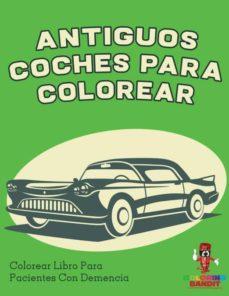antiguos coches para colorear-9780228211372