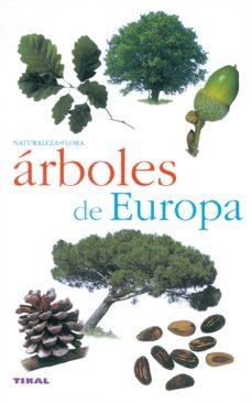arboles de europa (naturaleza - flora)-9788430553327