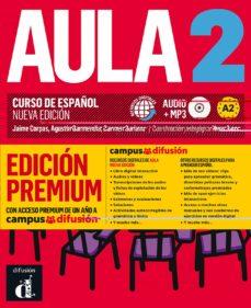 aula 2: libro del alumno + cd (a2) edicion premium. curso de español (nueva edicion)-neus (coord.) sans-9788417710231