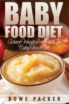 baby food diet (achieve lasting weight loss with the baby food diet)-9781632873408