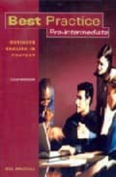 best practice pre-intermediate: workbook (business english in con text)-david kerrige-9781413009132