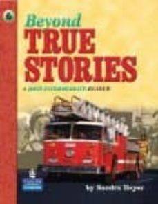 beyond true stories: a high-intermediate reader-9780130918147