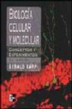 biologia celular y molecular: conceptos y experimentos (4ª ed.)-gerald carp-9789701053768