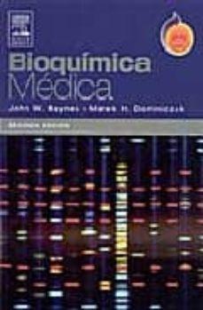 bioquimica medica (2ª ed.)-john baynes-marek dominiczak-9788481748666