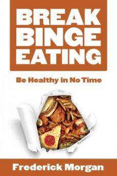 break binge eating-9781635013160