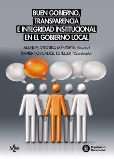 buen gobierno, transparencia e integridad institucional en el gobierno local-xavier (coord.) forcadell esteller-9788430970148