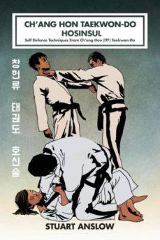 chang hon taekwon-do hosinsul-9781906628741