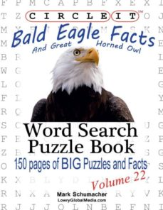 circle it, bald eagle and great horned owl facts, word search, puzzle book-9781938625398