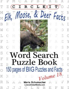 circle it, elk, moose, and deer facts, word search, puzzle book-9781938625350