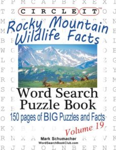 circle it, rocky mountain wildlife facts, word search, puzzle book-9781938625367