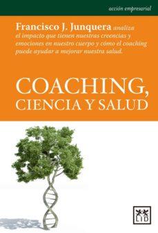 coaching, ciencia y salud-francisco junquera yebes-9788483568798