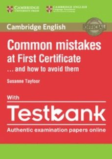 common mistakes at first certificate . . . and how to avoid them with testbank (internet access code for 4 online practice tests)-9781316630129